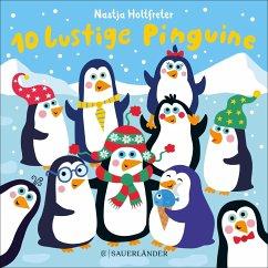 10 lustige Pinguine - Holtfreter, Nastja