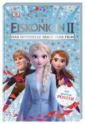 Disney Die Eiskönigin II. Das offizielle Buch zum Film