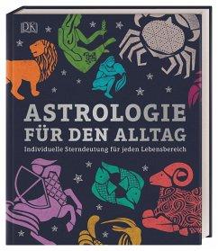 Astrologie für den Alltag - Taylor, Carole