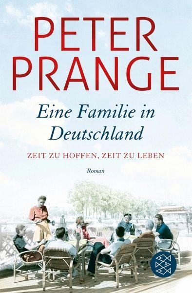 Zeit zu hoffen, Zeit zu leben. / Eine Familie in Deutschland Bd.1
