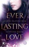 Valentines Rache / Everlasting Love Bd.2