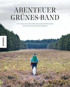 Abenteuer Grünes Band - Goldstein, Mario