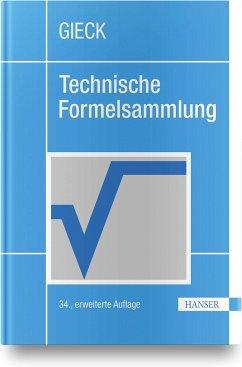 Technische Formelsammlung - Gieck, Kurt; Gieck, Reiner
