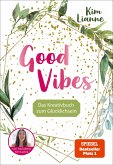Kim Lianne: Good Vibes