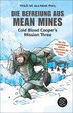 Die Befreiung aus Mean Mines / Cold Blood Cooper Bd.3