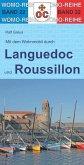 Mit dem Wohnmobil durch Languedoc und Roussillon