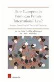 How European Is European Private International Law
