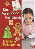 Das Ausschneide-Bastelbuch Fröhliche Weihnachten (Mängelexemplar)