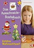 Das Ausschneide-Bastelbuch Schöne Weihnachtszeit (Mängelexemplar)