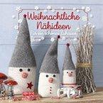 Weihnachtliche Nähideen (Mängelexemplar)