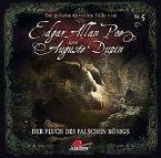 Die geheimnisvollen Fälle von Edgar Allan Poe und Auguste Dupin - Der Fluch des falschen Königs, 1 Audio-CD