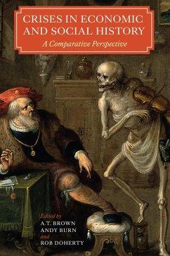 Crises in Economic and Social History (eBook, ePUB)