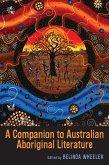 A Companion to Australian Aboriginal Literature (eBook, ePUB)