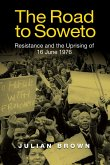 The Road to Soweto (eBook, ePUB)