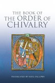 The Book of the Order of Chivalry (eBook, ePUB)