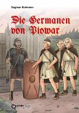 Die Germanen von Piowar (eBook, ePUB)