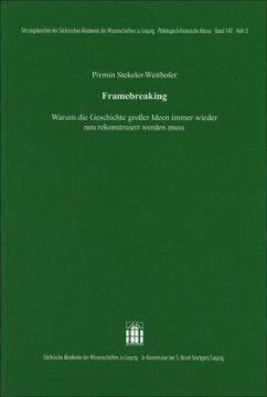 Framebreaking - Stekeler-Weithofer, Pirmin