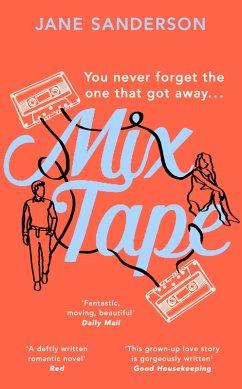 Mix Tape (eBook, ePUB) - Sanderson, Jane