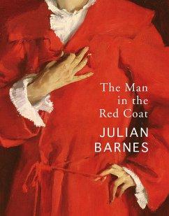 The Man in the Red Coat (eBook, ePUB) - Barnes, Julian
