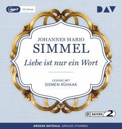Liebe ist nur ein Wort, 2 MP3-CD - Simmel, Johannes Mario