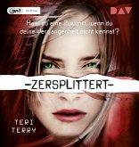 Zersplittert / Gelöscht-Trilogie Bd.2 (1 MP3-CDs)