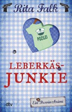 Leberkäsjunkie / Franz Eberhofer Bd.7 - Falk, Rita