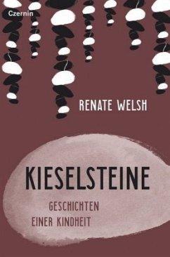 Kieselsteine - Welsh, Renate