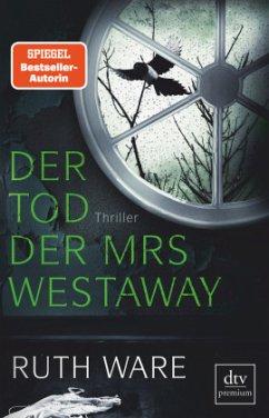 Der Tod der Mrs Westaway - Ware, Ruth