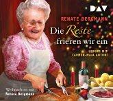 Die Reste frieren wir ein. Weihnachten mit Renate Bergmann, 2 Audio-CDs