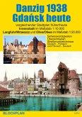 Stadtplan Danzig 1938 / Gdansk heute