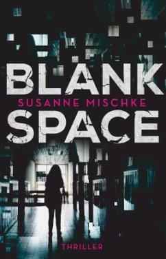 Blank Space - Mischke, Susanne