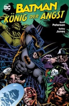Batman: König der Angst - Jones, Kelley; Peterson, Scott