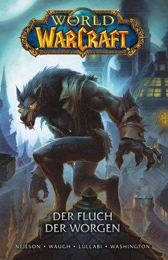 World of Warcraft - Graphic Novel - Neilson, Micky; Lullabi, Ludo
