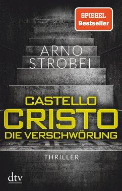 Castello Cristo Die Verschwörung - Strobel, Arno