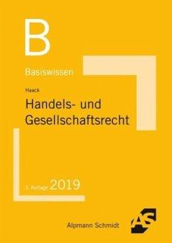 Basiswissen Handels- und Gesellschaftsrecht - Haack, Claudia