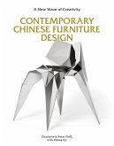 Contemporary Chinese Furniture Design: A New Wave of Creativity (the First Definitive Book Introducing the Work of Leading Chinese Designers and Desig