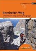 Bocchette-Weg und Klettersteige der Brenta-Gruppe