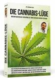 Die Cannabis-Lüge - Erweiterte Neuausgabe
