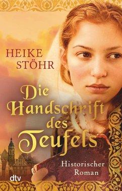 Die Handschrift des Teufels / Teufels-Trilogie Bd.2 - Stöhr, Heike