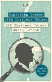 Exploring London with Sherlock Holmes Mit Sherlock Holmes durch London