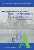 Impulse für den Donauraum. Impulses for the Danube Region