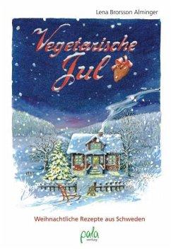 Vegetarische Jul - Brorsson Alminger, Lena