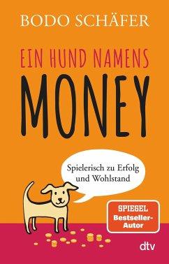 Ein Hund namens Money - Schäfer, Bodo