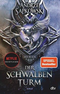 Der Schwalbenturm / The Witcher Bd.4 - Sapkowski, Andrzej