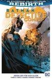 Jeder lebt für sich allein / Batman - Detective Comics 2. Serie Bd.5
