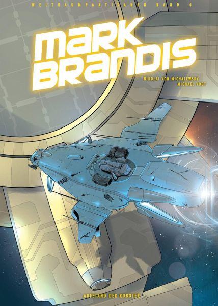Buch-Reihe Mark Brandis - Weltraumpartisanen