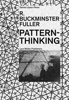 R. Buckminster Fuller - Pattern-Thinking - López-Pérez, Daniel