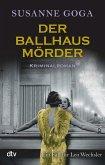 Der Ballhausmörder / Leo Wechsler Bd.7