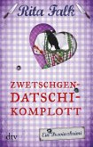 Zwetschgendatschikomplott / Franz Eberhofer Bd.6