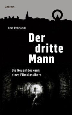 Der dritte Mann - Rebhandl, Bert